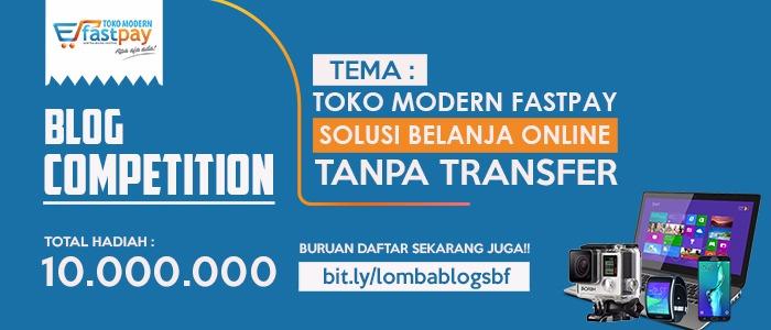 lomba blog fastpay