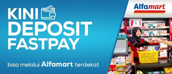 Semakin Mudah! Deposit FASTPAY bisa di Alfamart