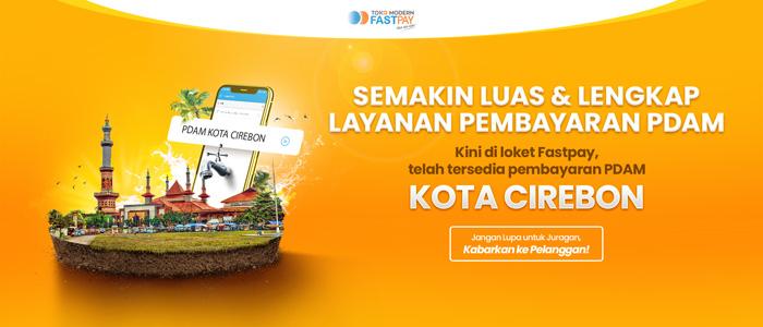 Live Layanan Pembayaran Pdam Kota Cirebon Di Toko Modern Fastpay Toko Modern Fastpay