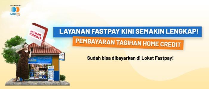 Fastpay Melayani Pembayaran Angsuran HOME CREDIT INDONESIA!