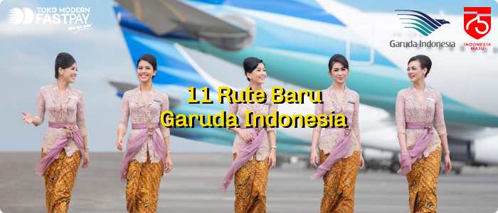 11 Rute Baru Garuda Indonesia