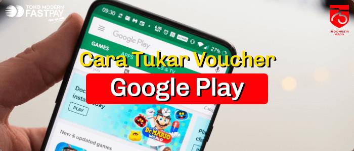 Bagaimana Cara Tukar Voucher Google Play