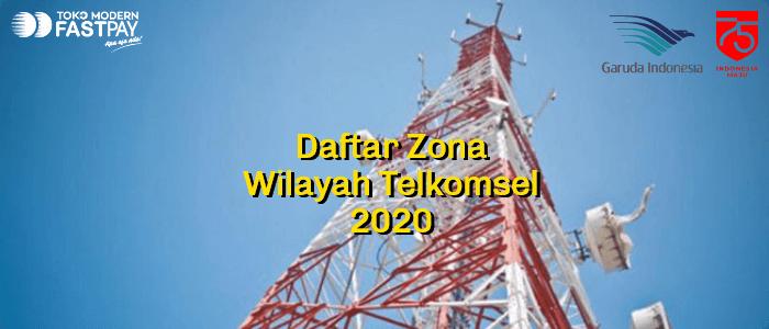 Daftar Zona Wilayah Telkomsel 2020