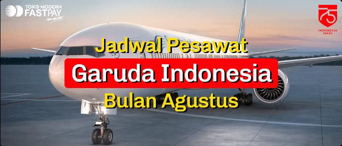 Jadwal Garuda Indonesia Agustus 2020