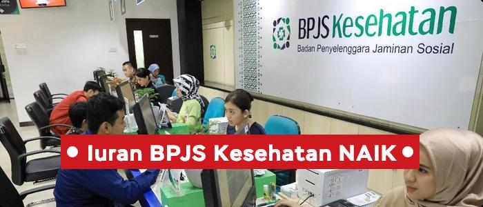 Iuran BPJS naik 2021