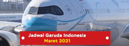 Jadwal Garuda Indonesia Maret