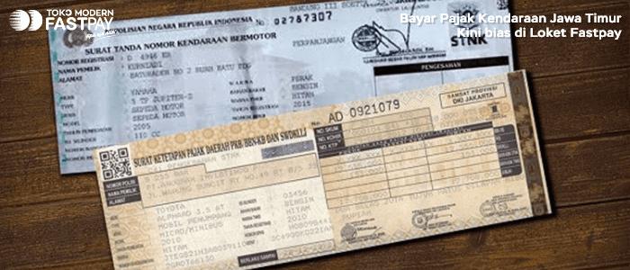 Bayar Pajak Kendaraan Bermotor Jawa Timur Sekarang Bisa Dibayarkan di Loket Fastpay
