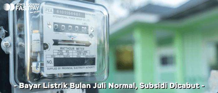 Subsidi Listrik Dicabut, Bayar Listrik Juli Normal di Loket Fastpay