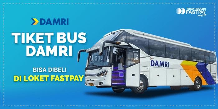 Tiket bus DAMRI di Loket Fastpay