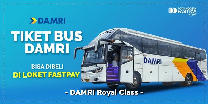 Tiket DAMRI Royal Class di Fastpay