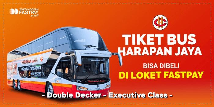 Tiket double decker Harapan Jaya di Fastpay