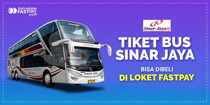 Tiket bus Sinar Jaya di Loket Fastpay