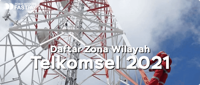 Daftar Zona Wilayah Telkomsel 2021
