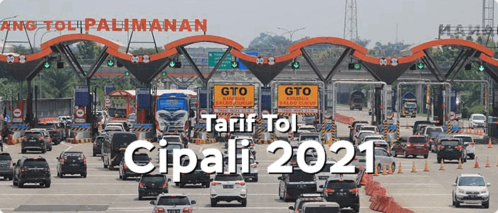Tarif Tol Cipali 2021 Terbaru