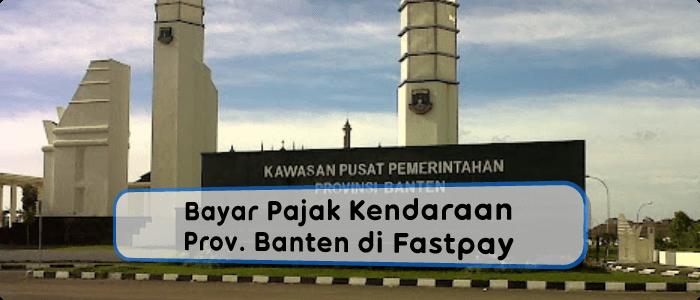 Bayar Pajak Kendaraan Bermotor Banten Dibuka Kembali di Agen Fastpay
