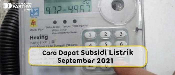 Cara Dapat Subsidi Listrik September 2021